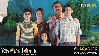 Yeh Meri Family - Character Introduction | Exciting shows and videos on TVFPlay