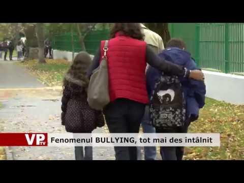 Fenomenul Bullying, tot mai des întâlnit
