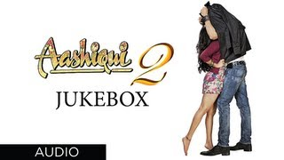 Jukebox 2 - Full Songs - Aashiqui 2