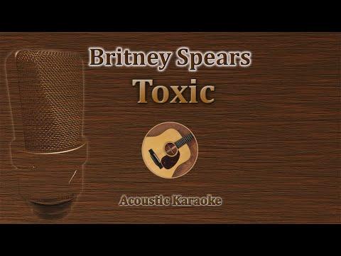 Toxic - Britney Spears (Acoustic Karaoke)