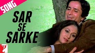 Sar Se Sarke | Silsila | Shashi | Jaya | Kishore Kumar | Lata