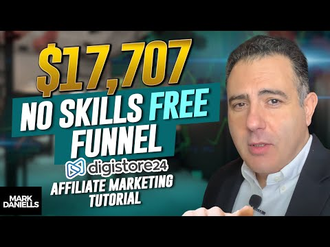 EARN $17,707 With NO Skills On Digistore24 | Digistore24 Affiliate Marketing Tutorial