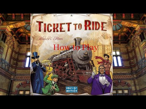 How to Play: Ticket to Ride
