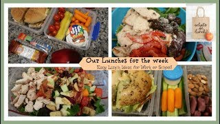 Our Lunches for the week | Easy Lunch Ideas for Work or School