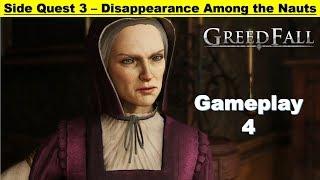 Greedfall - Disappearance Among The Nauts - Investigate and Interrogate - Free Jonas