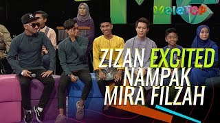 Zizan excited bila ada Mira Filzah dekat MeleTOP | Ismail Izzani, Naim Daniel  Nabil & Neelofa