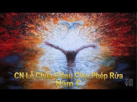 Nhóm Thánh Ca Mới – Chúa Nhật Lễ Chúa Giêsu Chịu Phép Rửa – Năm C
