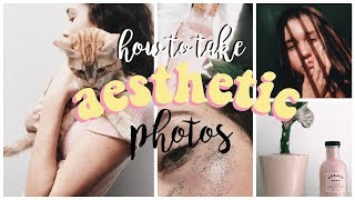 How To Take æsthetic Instagram Photos // How I Edit, Tips & Tricks