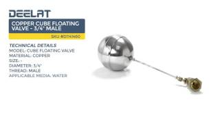 Copper Cube Floating Valve - 3/4