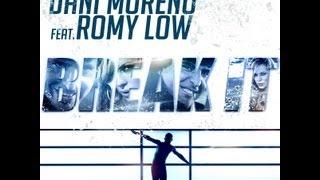 BREAK IT! - MAKING OFF - DANI MORENO ft ROMY LOW