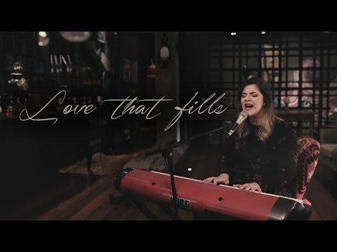 Love That Fills | Laura Souguellis
