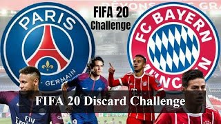 FIFA 20 Challenge | FIFA 20 Discard Challenge With Producer X | PSG Vs FC B