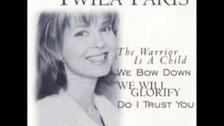 Twila Paris  -  The Warrior Is a Child
