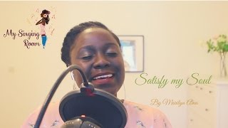 Satisfy my Soul/Saciame Señor - Cover by Marilyn Ama