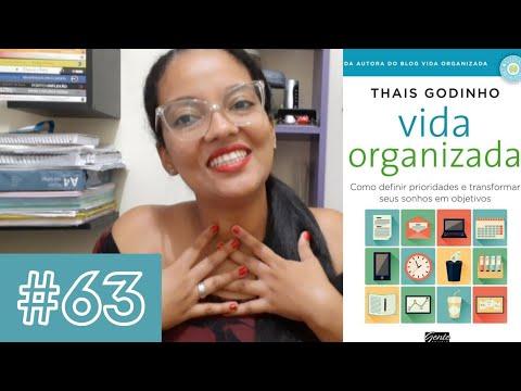 #63 - Como manter a casa sempre organizada - Vida Organizada de Thais Godinho
