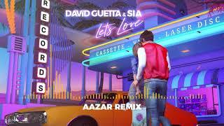 David Guetta & Sia - Let's Love (Aazar remix)