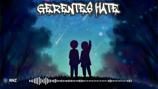 Download lagu Abiel Jatnika Gerentes Hate Mp3