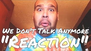 Charlie Puth - We Don't Talk Anymore ft. Selena Gomez [REACTION]