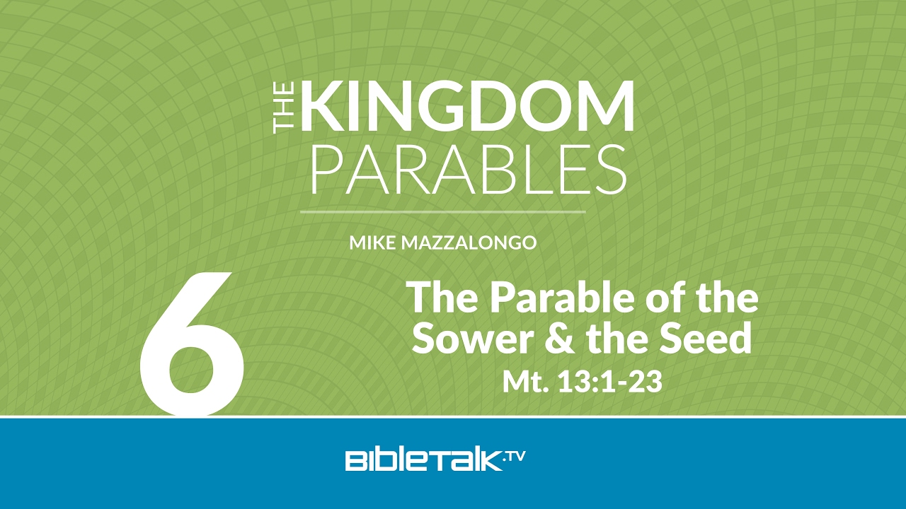 Parable of the Sower and the Seed  BibleTalktv