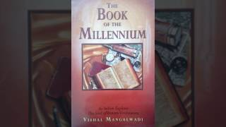 VISHAL MANGALWADI On Humanization via Technology (The Book Of the Millennium series#4) part .1