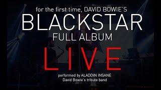 BLACKSTAR - the full album LIVE