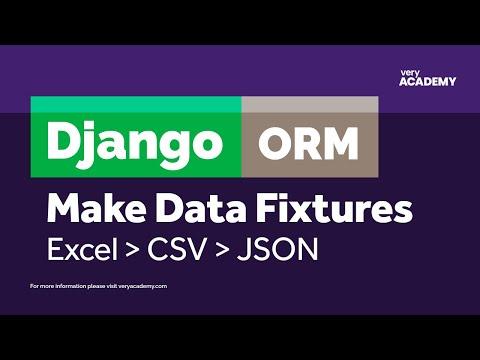 Create Django Fixtures from Excel/CSV File thumbnail