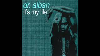 DR. ALBAN   IT'S MY LIFE (8D AUDIO)