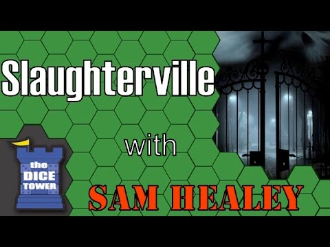 Slaughterville - A Dice Tower Review with Sam Healey