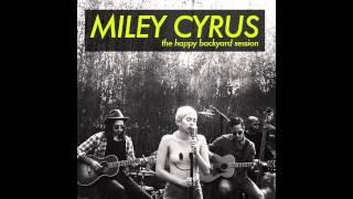 Miley Cyrus - Peace Will Come (According to Plan) - Backyard Sessions