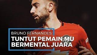 Bruno Fernandes Minta Pemain Manchester United agar Punya Mental Juara