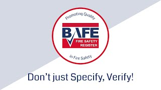 BAFE Campaign – Don't just Specify, Verify! Third Party Certification