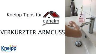 Video Der (verkürzte) Armguss - Kneipp-Tipps für daheim Teil 14 abspielen