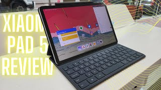Xiaomi Pad 5 Review: Testing with Keyboard And Stylus For Full Experience