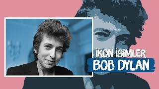 İkon İsimler - Bob Dylan