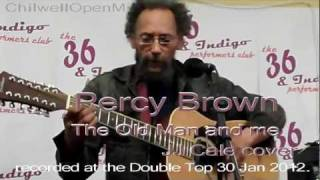 "JJ Cale cover - Percy Brown performs ""The Old Man and Me"""