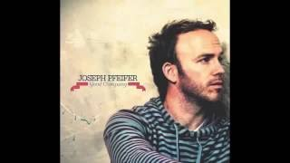 Joseph Pfeifer - Good Company (Lyric Video)