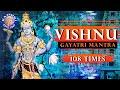 Vishnu Gayatri Mantra 108 Times – Upanishads Vishnu Mantra - Peaceful Devotional Chant With Lyrics