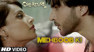 Mehboob Ki - Song Video - Creature 3D