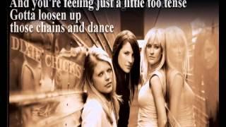 Dixie Chicks +  Some days you gotta dance +  Lyrics