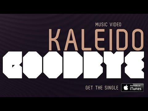Kaleido - Goodbye