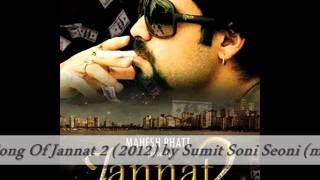 Xclusive Jannat 2 Song ( Kasam - Atif Aslam) by Sumit Soni Seoni (m.p.).wmv