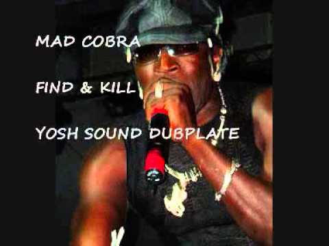 MAD COBRA - FiND & KILL (SLY & ROBBIE) - YOSHSOUND DUBPLATE