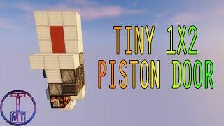 Tiny 1X2 Piston Door (Flush + Seamless) [Semi Hipster Door]