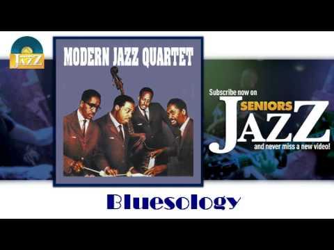 Modern Jazz Quartet - Bluesology (HD) Officiel Seniors Jazz