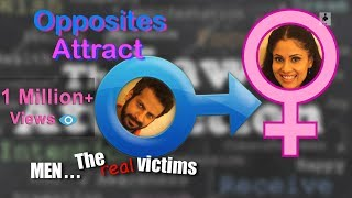 SIT | Men The Real Victims | OPPOSITES ATTRACT | E 28