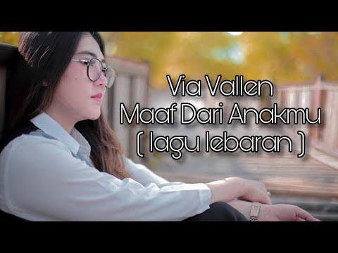 Via Vallen - Maaf Dari Anakmu ( Official )