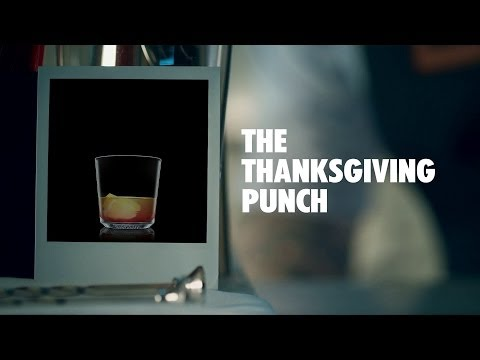 Video THE THANKSGIVING PUNCH DRINK RECIPE - HOW TO MIX