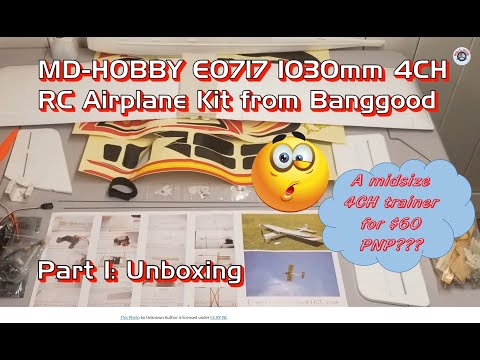 MD-HOBBY E0717 1030mm 4CH RC Airplane PNP for $60 from Banggood - Part 1: Unboxing