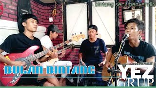 Download Video BULAN BINTANG - H. RHOMA IRAMA (Cover by YEZ Grup) MP3 3GP MP4