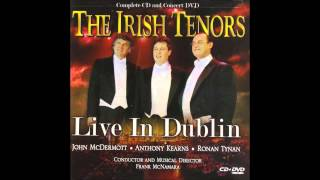 Danny boy - The Irish Tenors - Live from Dublin